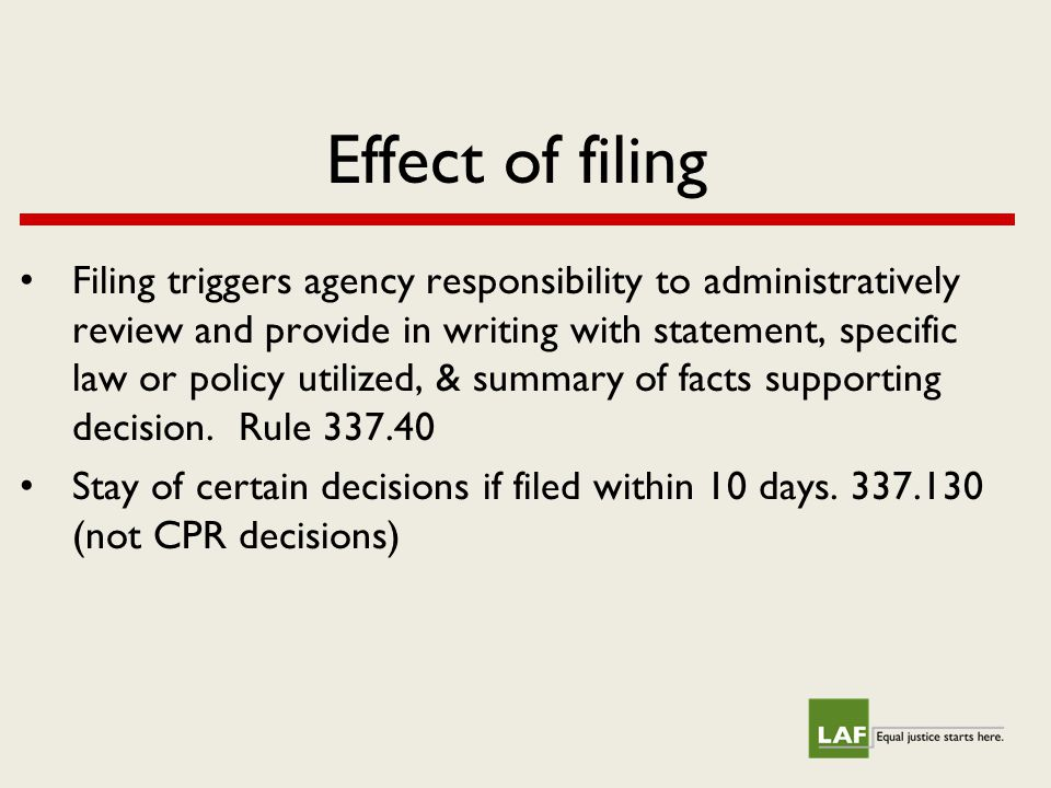 Effect of filing Filing triggers agency responsibility to administratively review and provide in writing with statement, specific law or policy utilized, & summary of facts supporting decision.