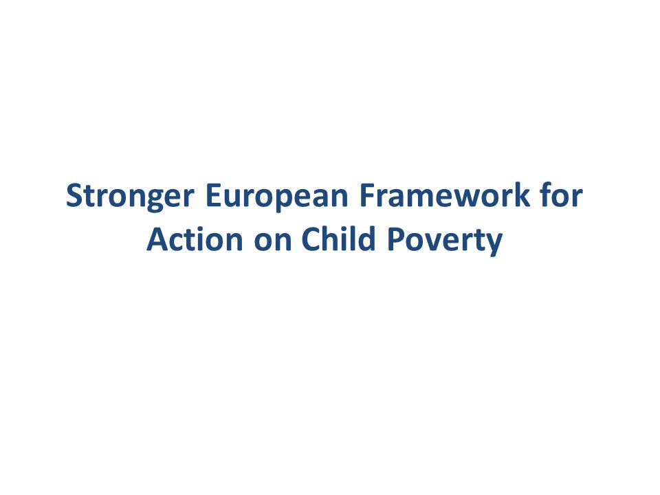 Stronger European Framework for Action on Child Poverty