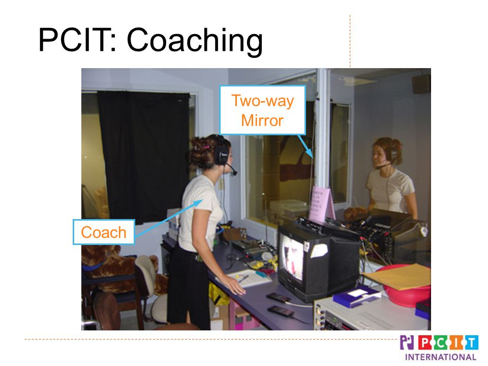 Two-way Mirror Coach PCIT: Coaching