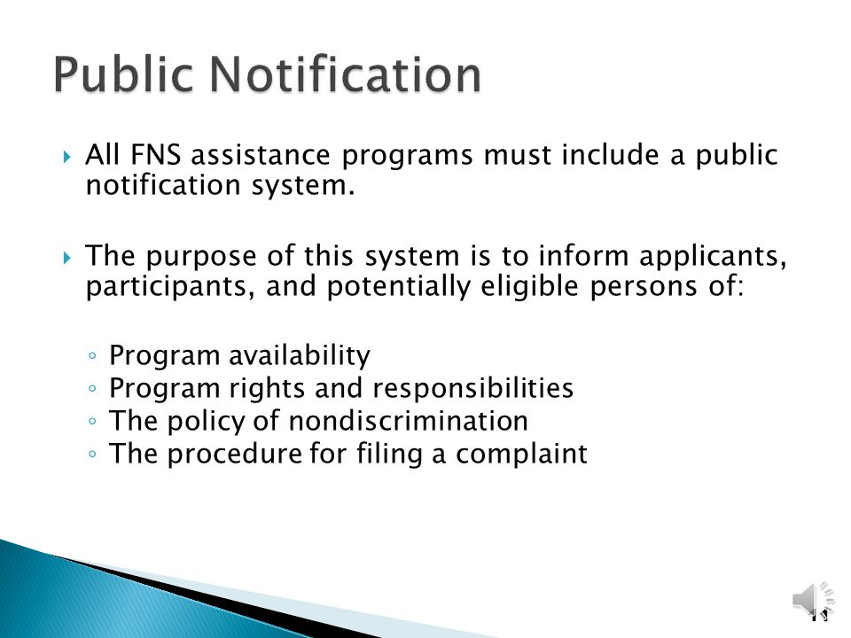 All CNP programs must train frontline staff who interact with applicants or participants Frontline Staff must: ◦ be able to identify a civil rights complaint ◦ understand the basic right of the individual to file a complaint ◦ understand and follow procedures