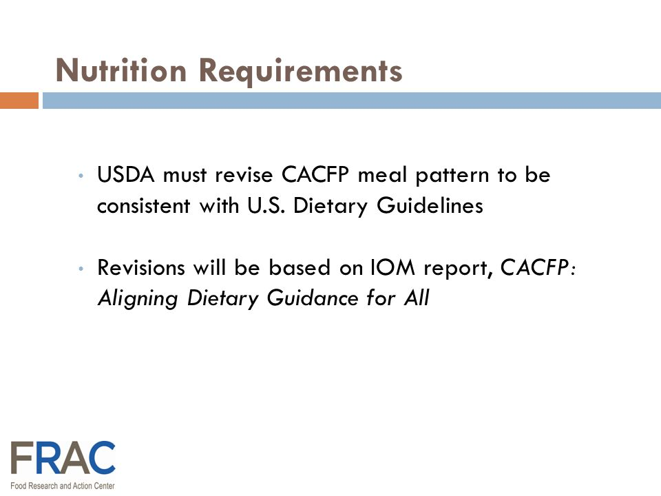 USDA must revise CACFP meal pattern to be consistent with U.S.