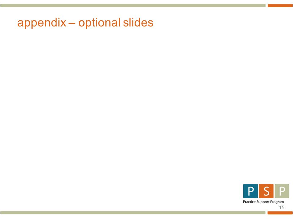 15 appendix – optional slides