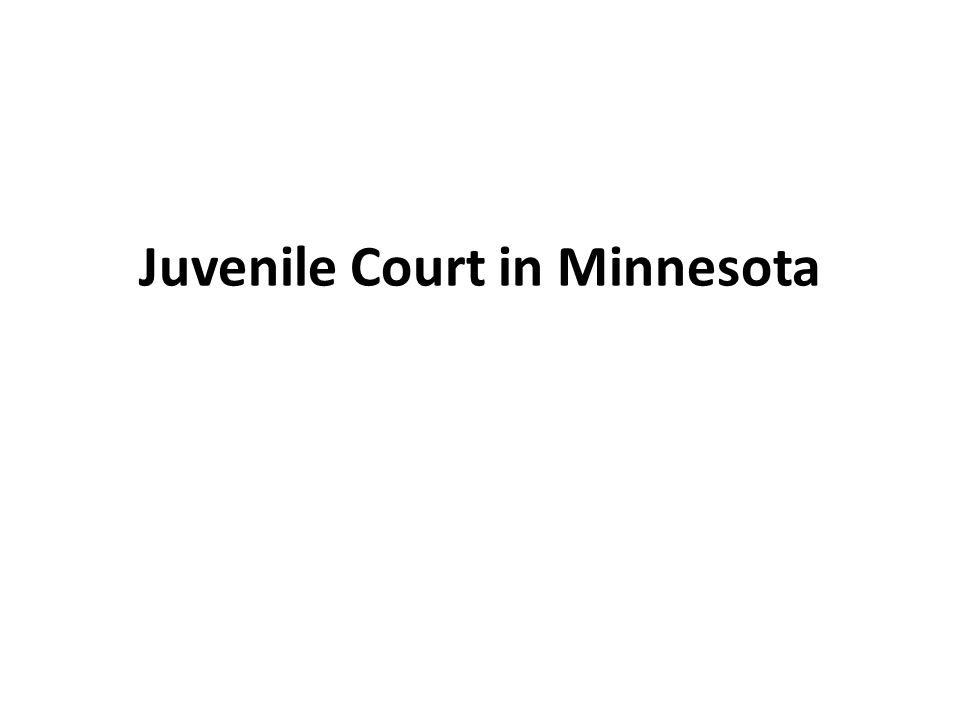 Juvenile Court in Minnesota