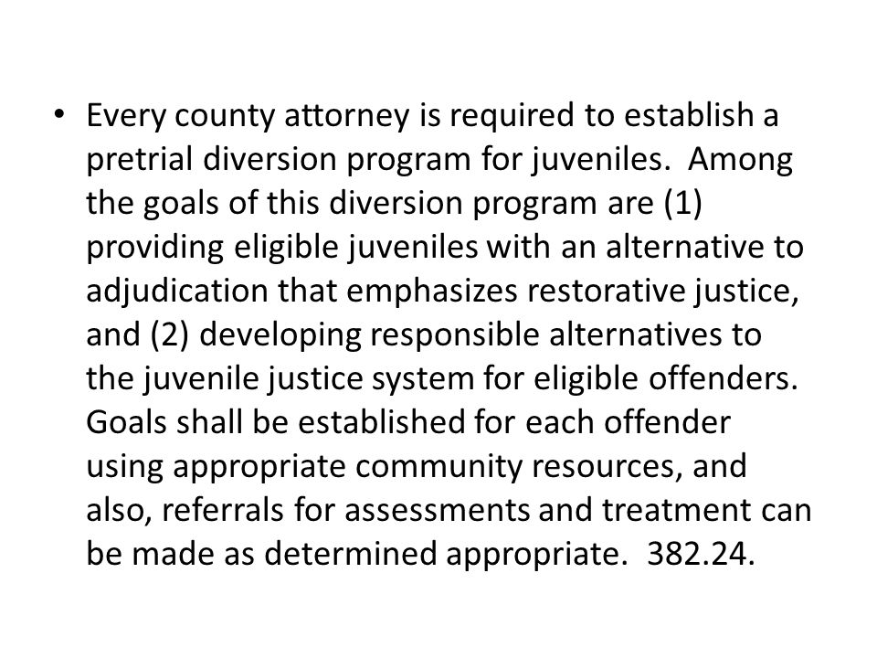 Every county attorney is required to establish a pretrial diversion program for juveniles.