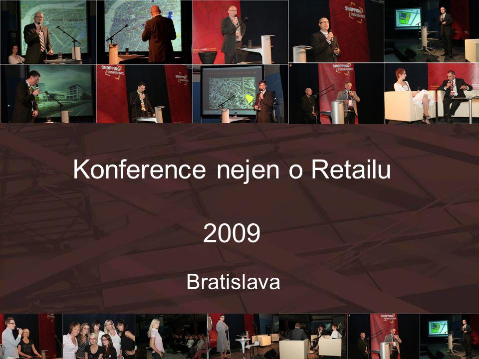 Konference nejen o Retailu 2009 Bratislava