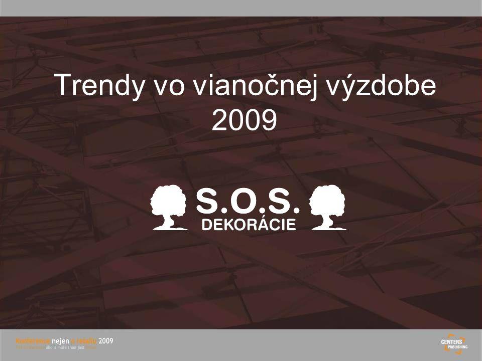 Trendy vo vianočnej výzdobe 2009