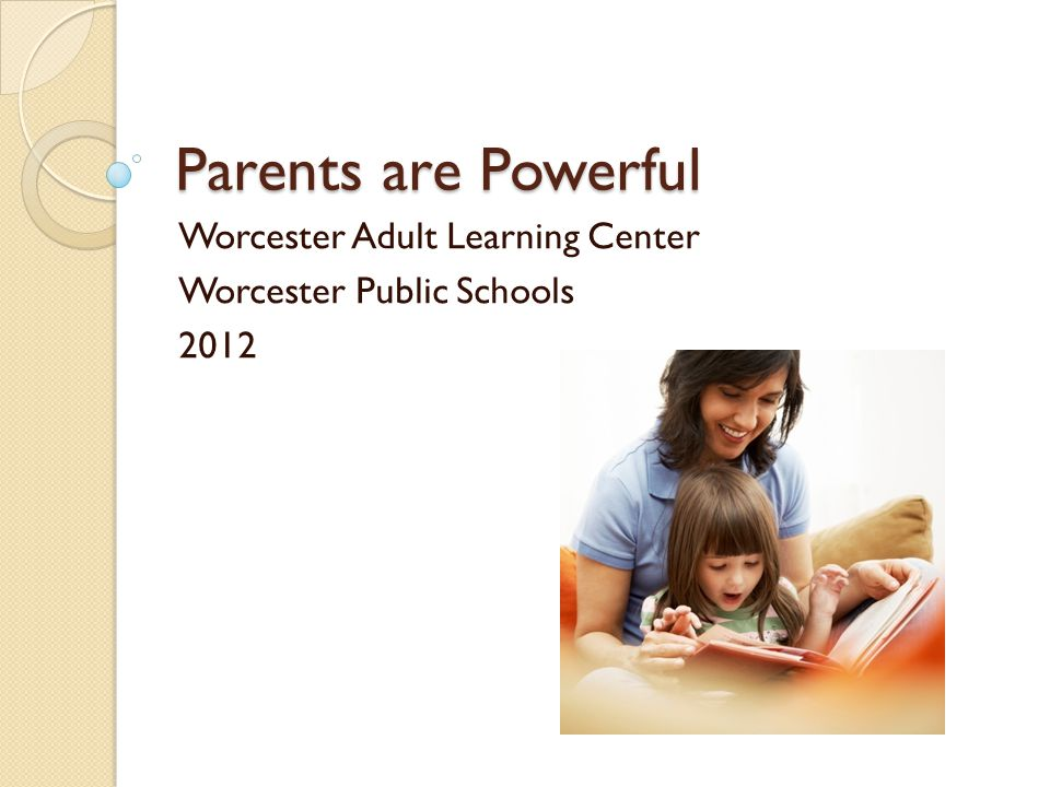 Workshop Overview What is parent involvement and why is it important.
