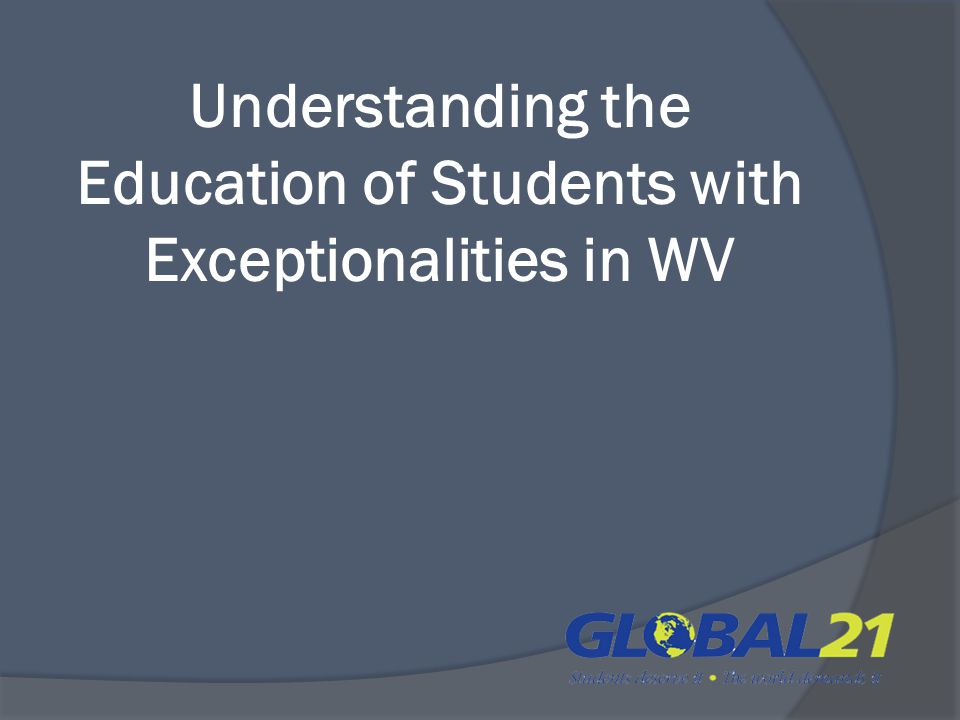 Understanding the Education of Students with Exceptionalities in WV