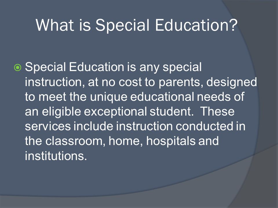 What is Special Education.
