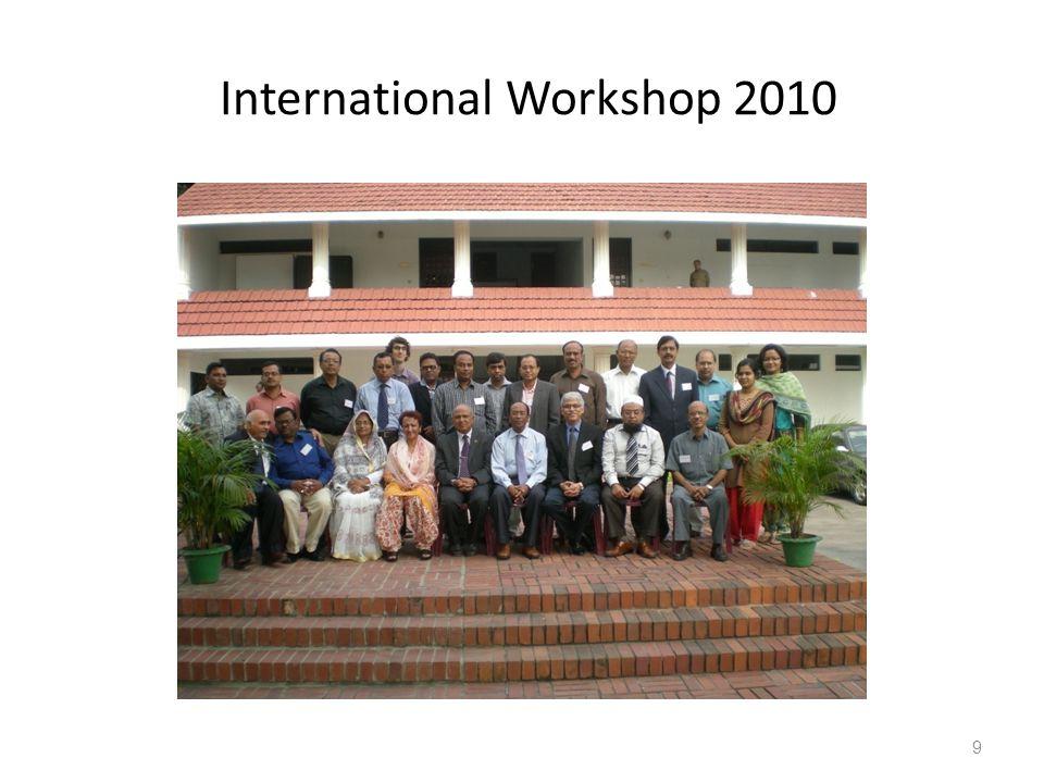 International Workshop 2010 9