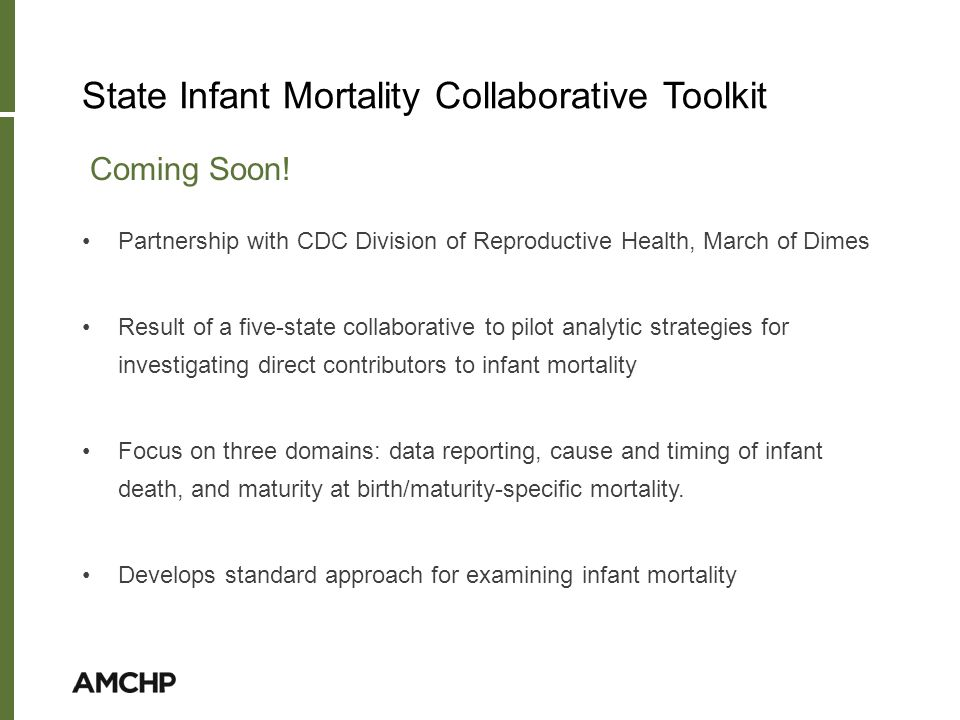 State Infant Mortality Collaborative Toolkit Coming Soon.