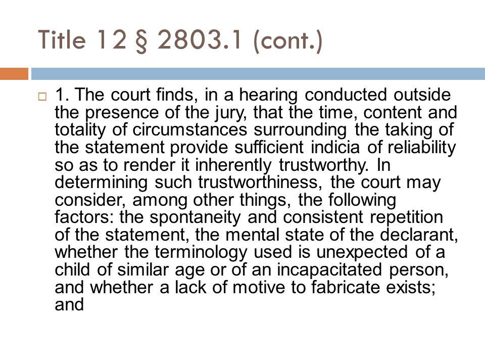 Title 12 § 2803.1 (cont.)  1.