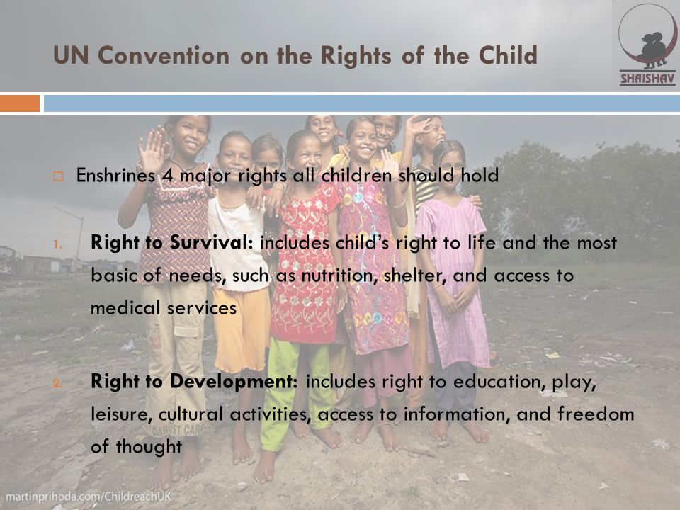 UN Convention on the Rights of the Child 3.