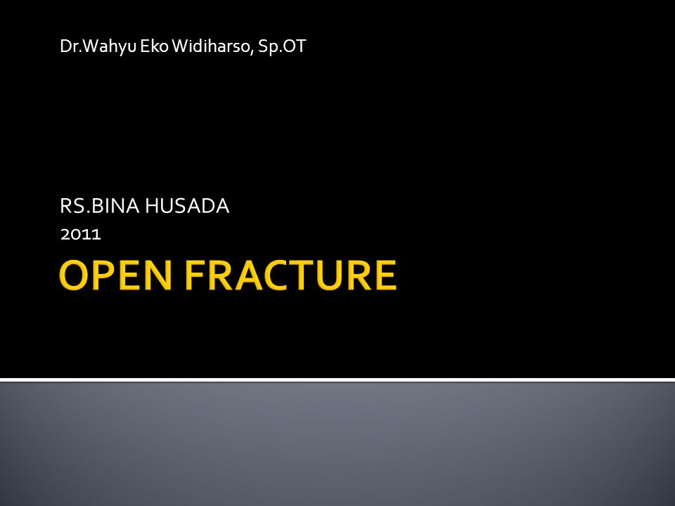 Dr.Wahyu Eko Widiharso, Sp.OT RS.BINA HUSADA 2011