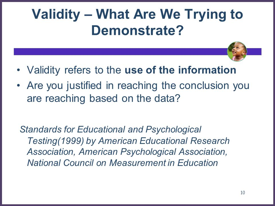 Validity – What Are We Trying to Demonstrate.