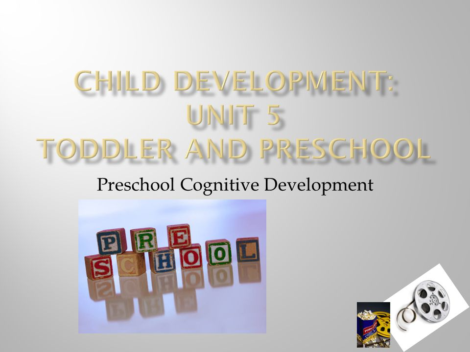 Preschool Cognitive Development