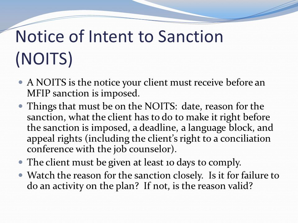 Implementing a Sanction Once a NOITS has expired, the job counselor sends a status update to the county imposing the sanction.