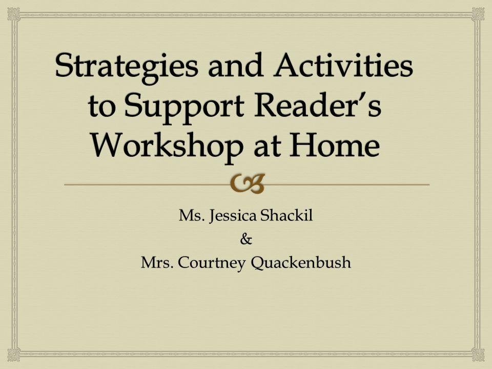 Ms. Jessica Shackil & Mrs. Courtney Quackenbush