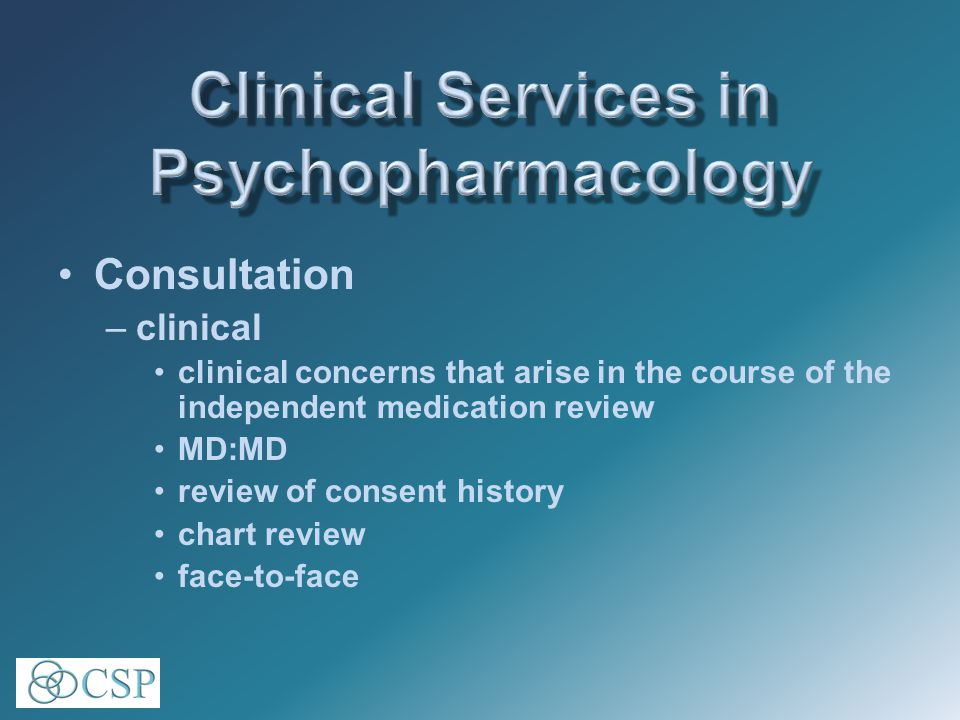 Consultation –clinical clinical concerns that arise in the course of the independent medication review MD:MD review of consent history chart review face-to-face