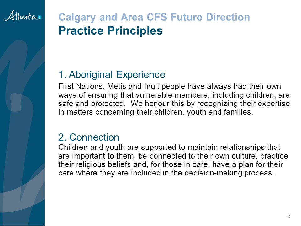 Aboriginal and Cultural Engagement Aboriginal Framework 2009, began the development of the Aboriginal Framework Principles Culture and Language Self Determination Holistic Approach Ongoing Learning/Best Practice 29