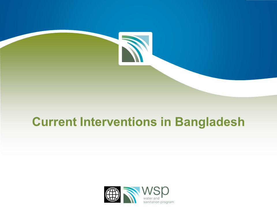Current Interventions in Bangladesh