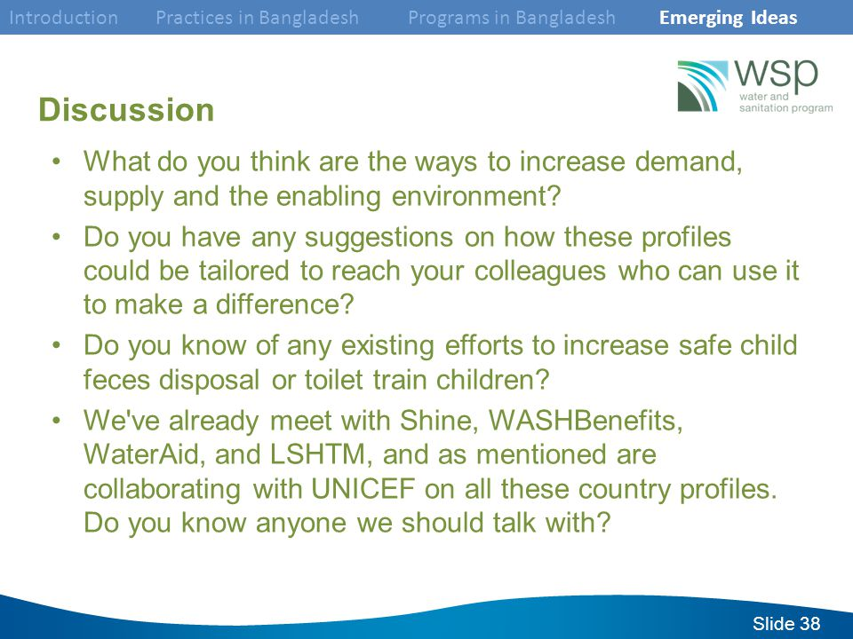 Slide 38 Discussion What do you think are the ways to increase demand, supply and the enabling environment.