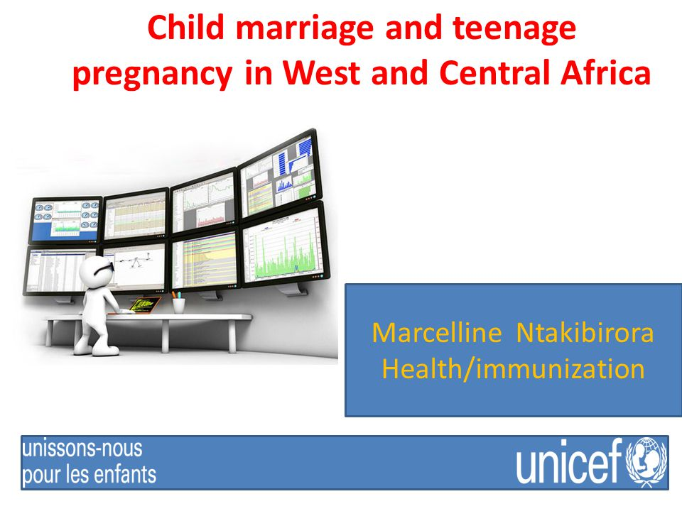 Child marriage and teenage pregnancy in West and Central Africa Marcelline Ntakibirora Health/immunization