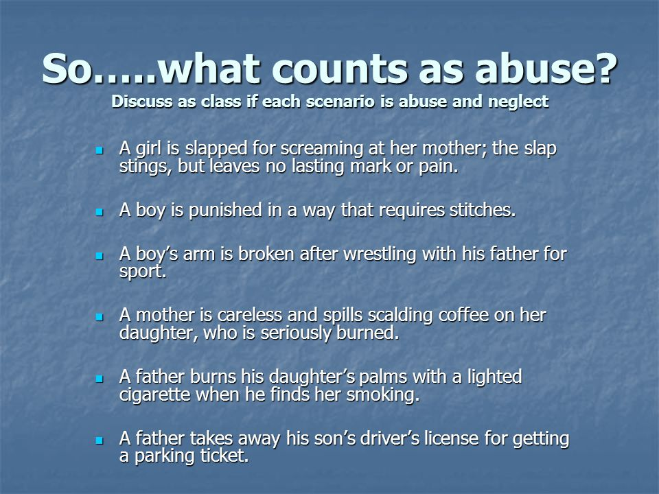So…..what counts as abuse.