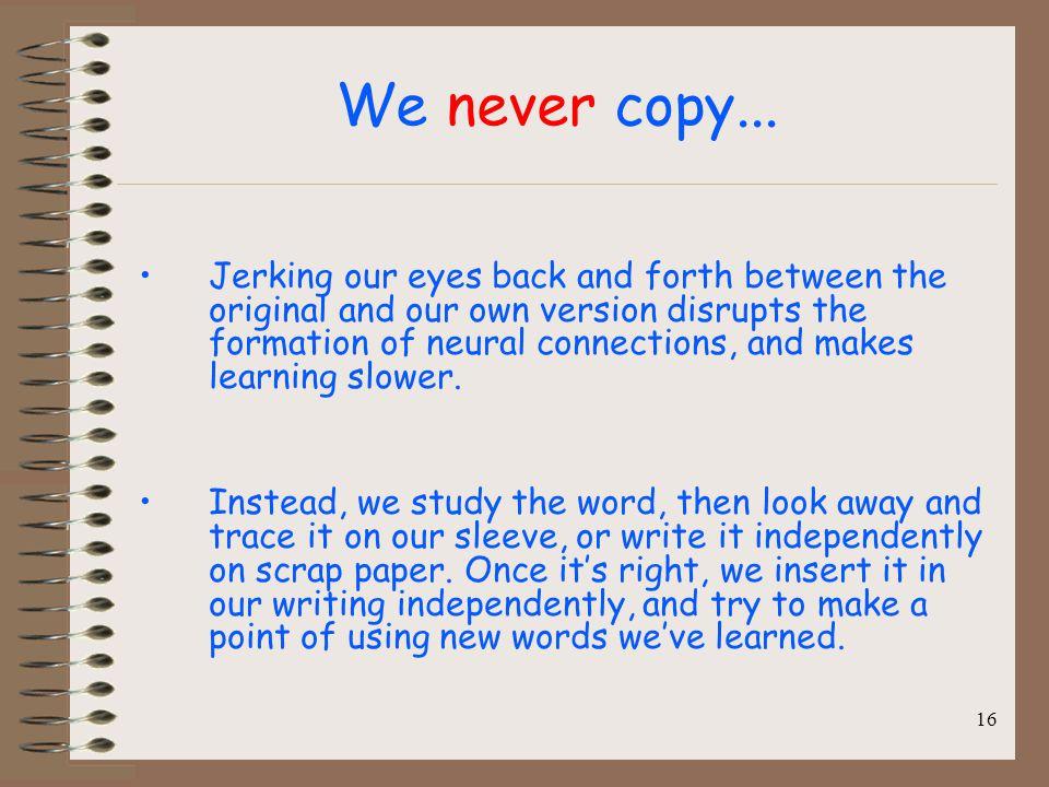 We never copy...