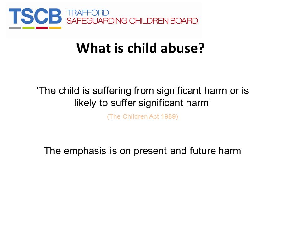 What is child abuse.