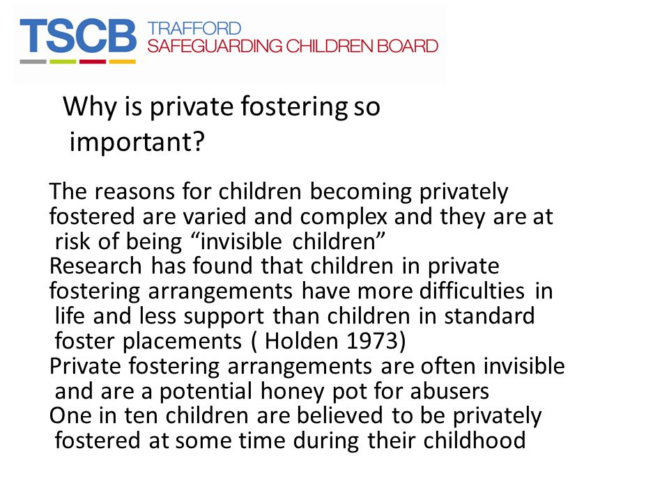 Why is private fostering so important.
