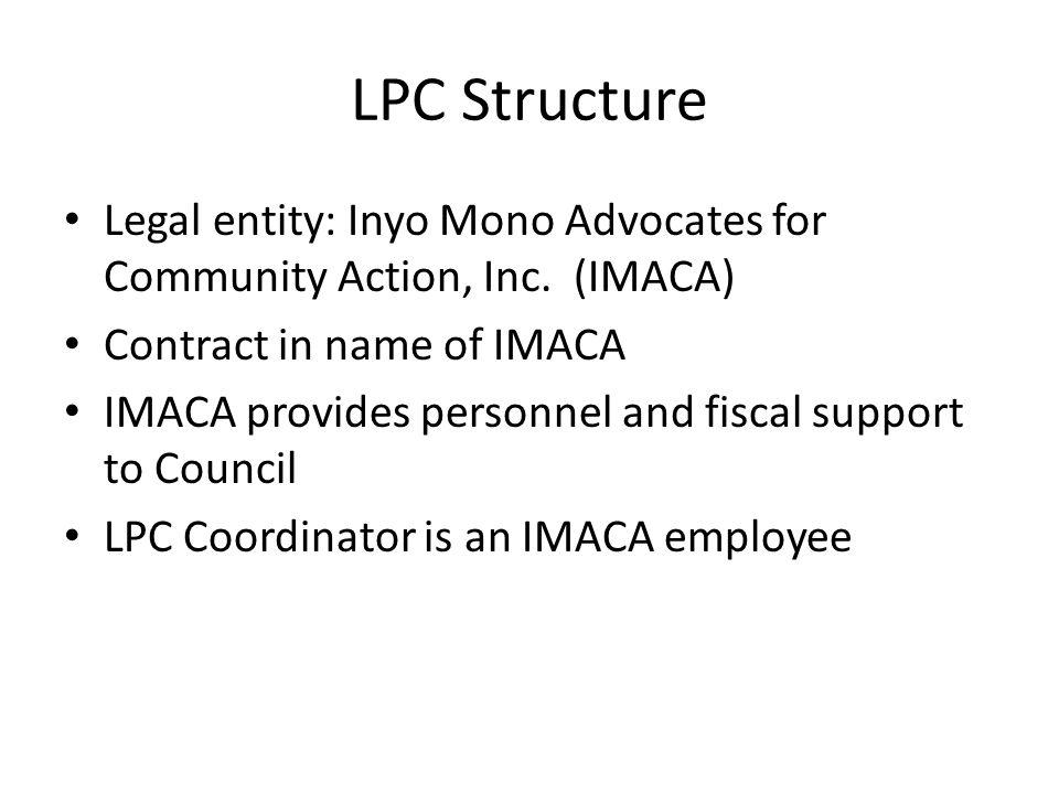 LPC Structure Legal entity: Inyo Mono Advocates for Community Action, Inc.