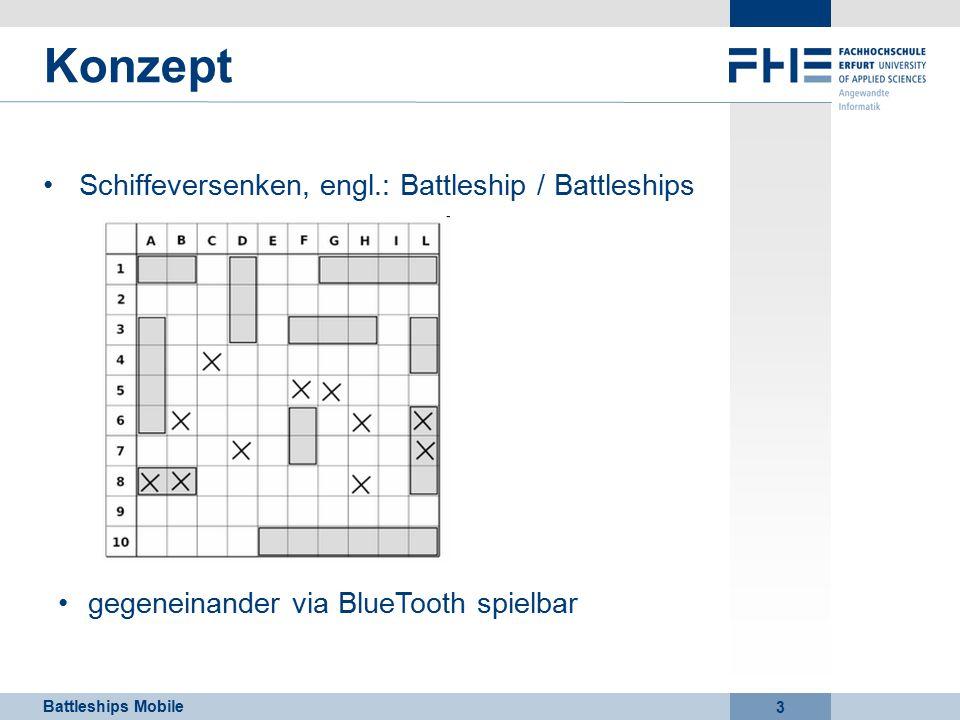 Battleships Mobile 3 Schiffeversenken, engl.: Battleship / Battleships Konzept gegeneinander via BlueTooth spielbar