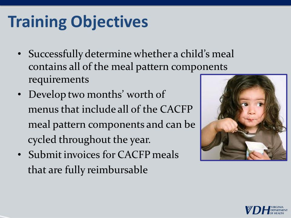 Child Nutrition (CN) Labels Certain foods served require additional documentation to ensure they meet the minimum component portion size requirements.