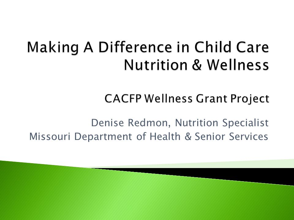 Denise Redmon, Nutrition Specialist Missouri Department of Health & Senior Services