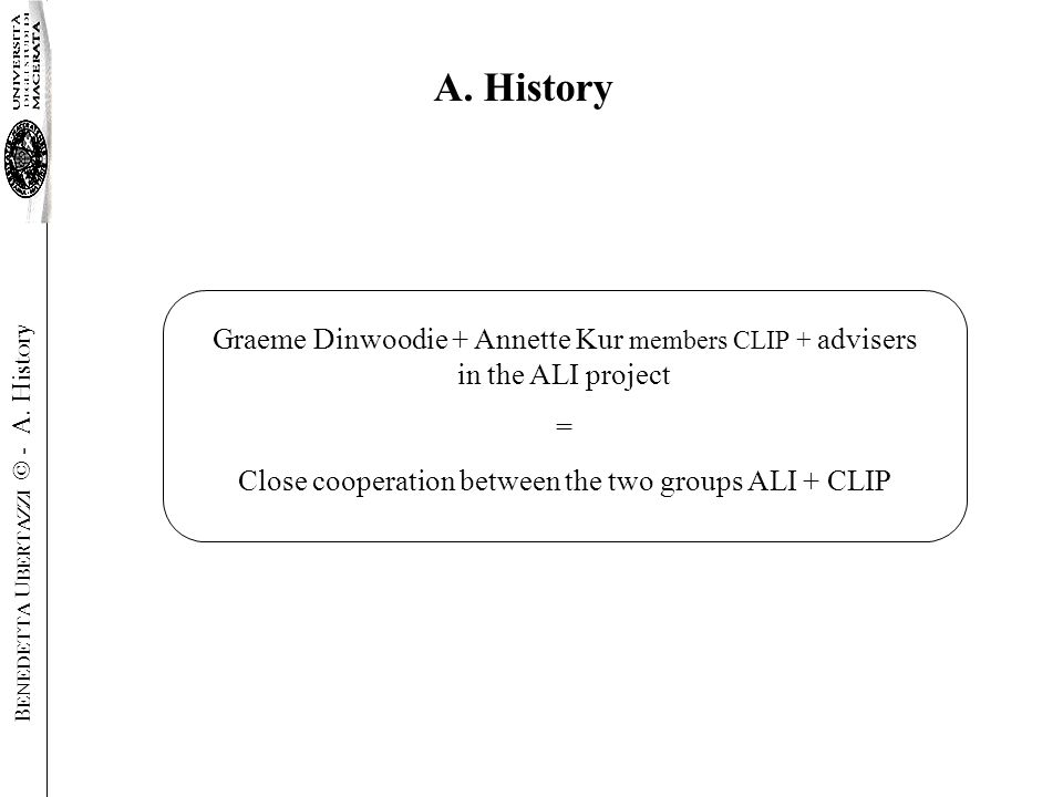 Graeme Dinwoodie + Annette Kur members CLIP + advisers in the ALI project = Close cooperation between the two groups ALI + CLIP A.