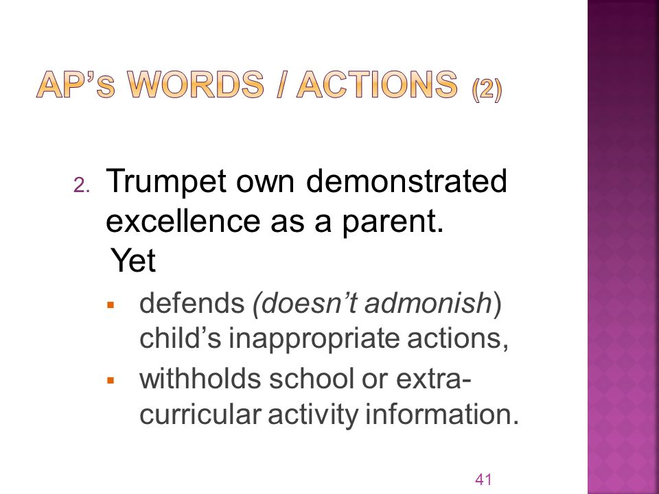 2. Trumpet own demonstrated excellence as a parent.