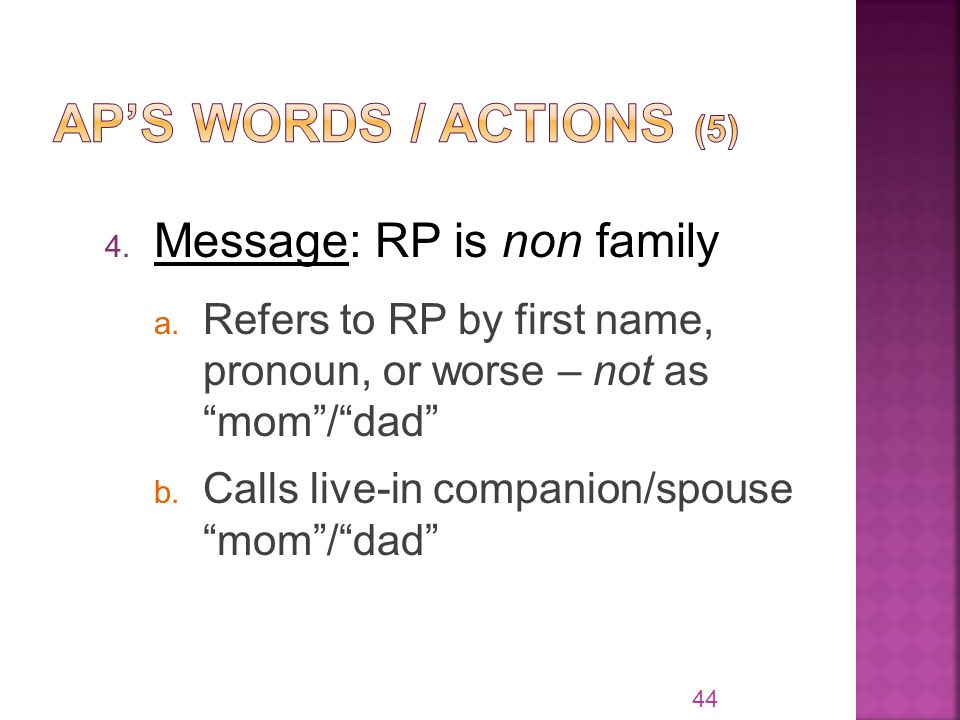 4. Message: RP is non family a.