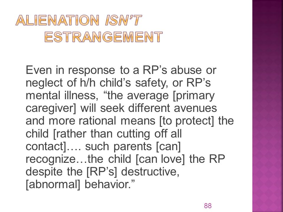 Even in response to a RP's abuse or neglect of h/h child's safety, or RP's mental illness, the average [primary caregiver] will seek different avenues and more rational means [to protect] the child [rather than cutting off all contact]….