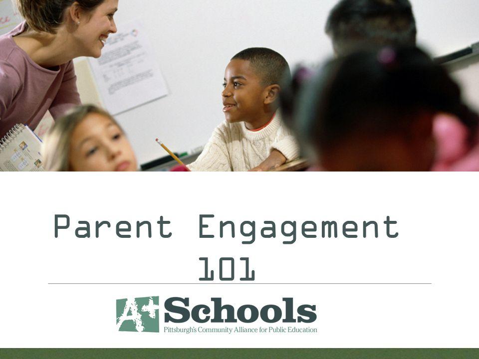 Parent Engagement 101