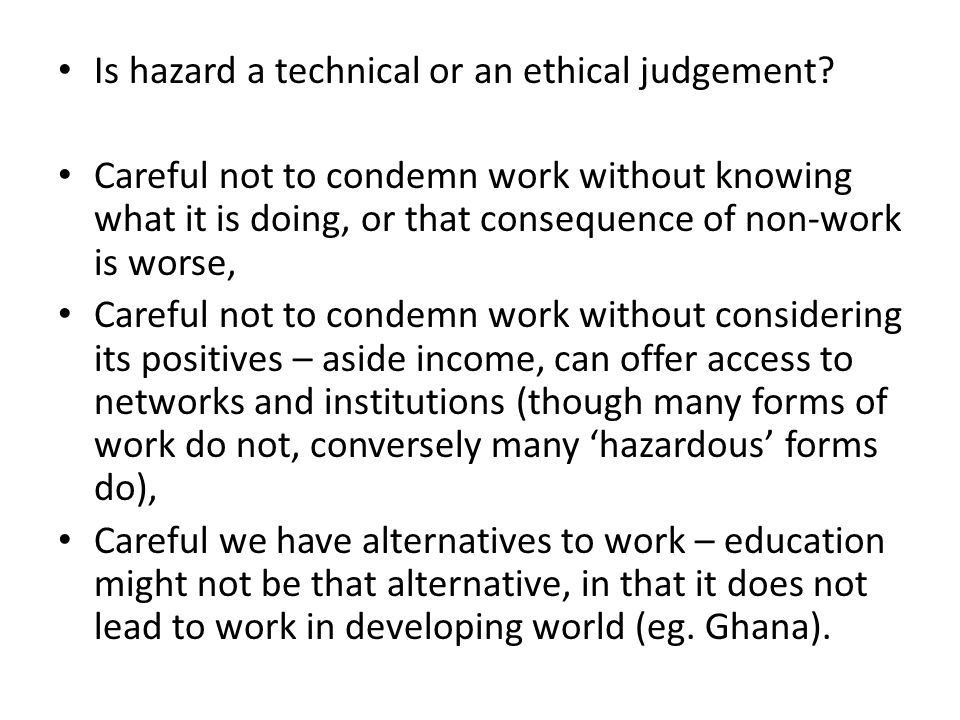 Is hazard a technical or an ethical judgement.