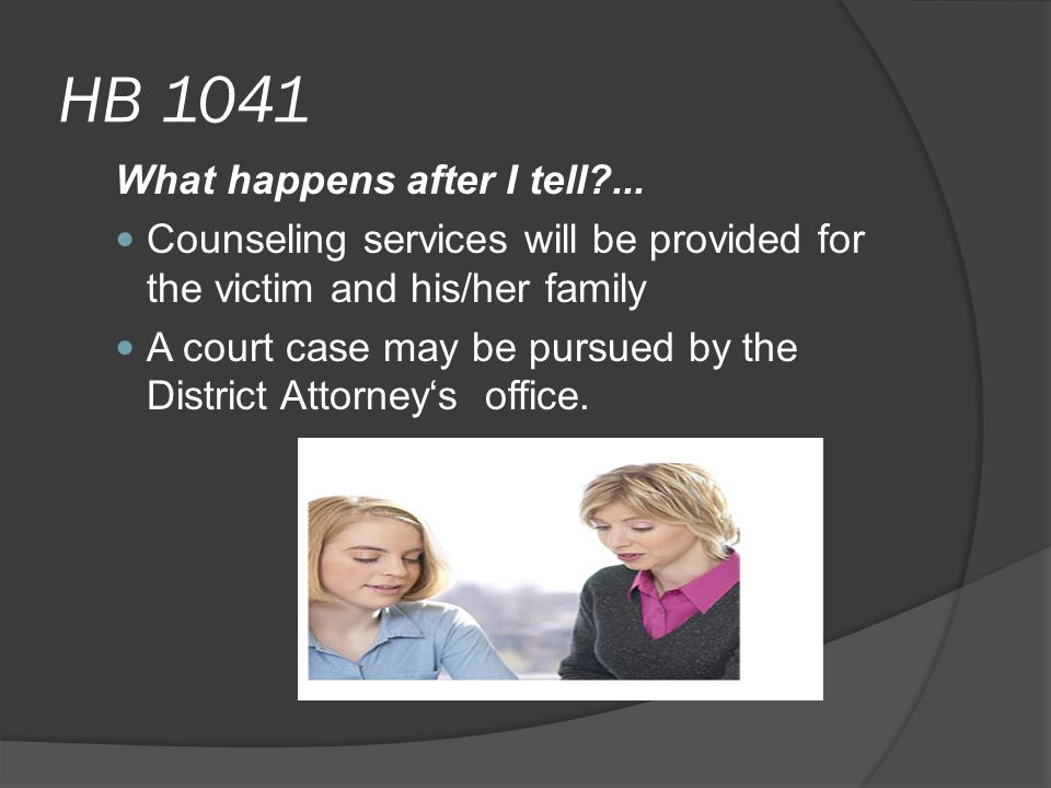 HB 1041 What happens after I tell ...