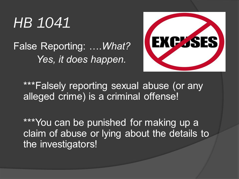 HB 1041 False Reporting: ….What. Yes, it does happen.