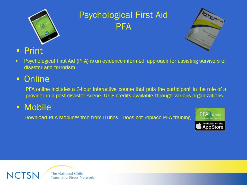 Psychological First Aid PFA Print Psychological First Aid (PFA) is an evidence-informed approach for assisting survivors of disaster and terrorism.