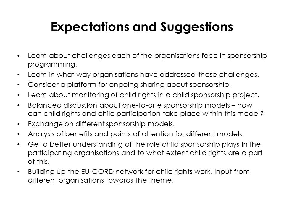 Expectations and Suggestions Learn about challenges each of the organisations face in sponsorship programming.