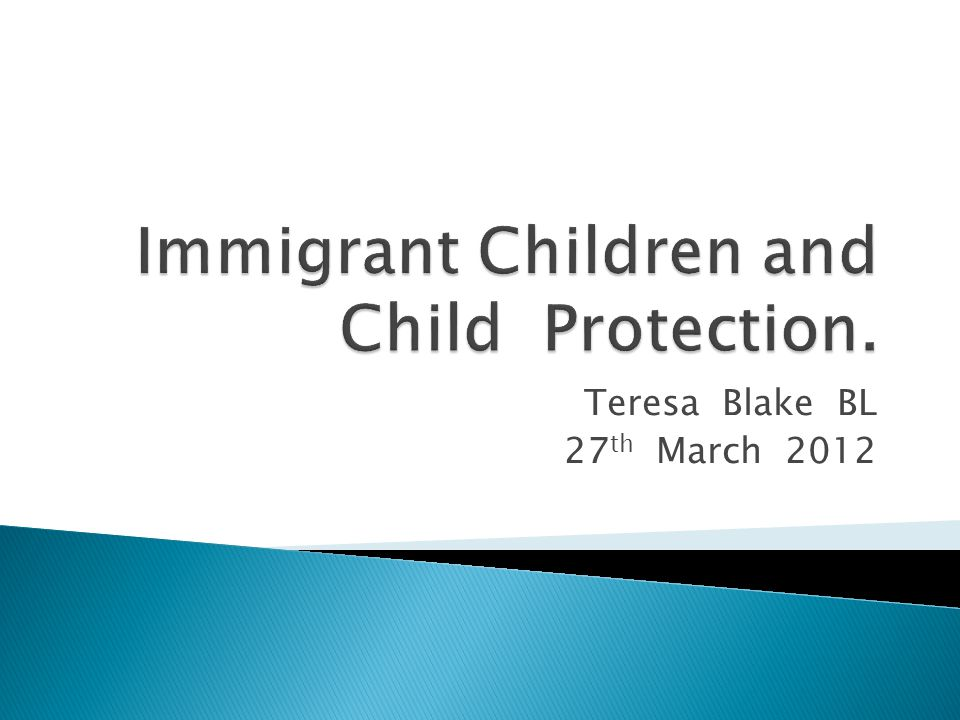  Immigrant children - responding appropriately  Child Protection and Welfare law  Specific issues in representation  Issues when children are in care /aftercare  Challenges  Some Conclusions
