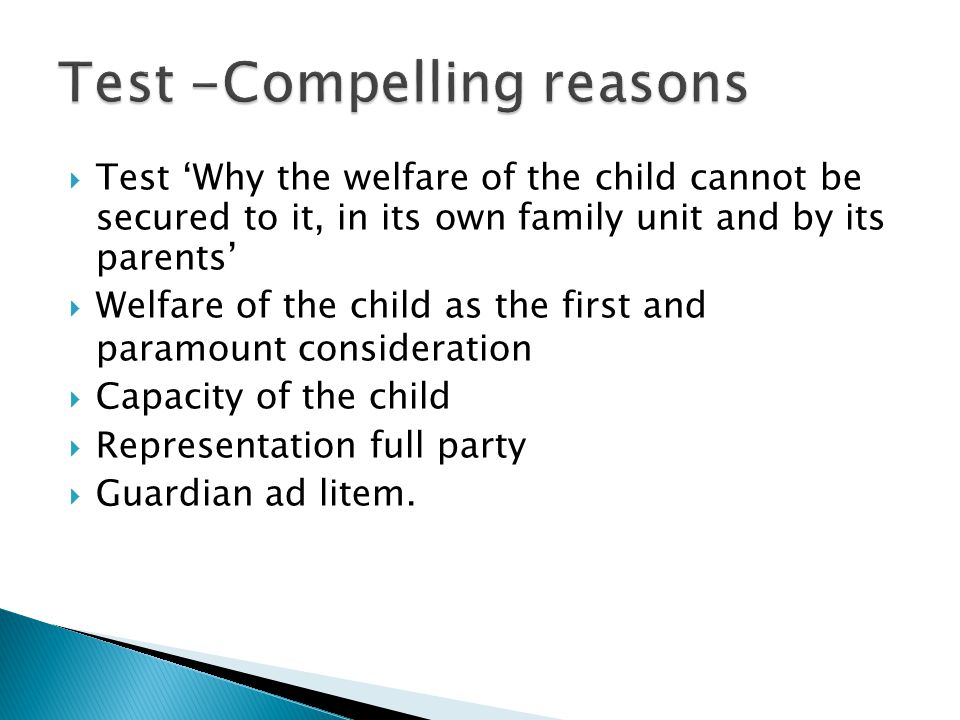  Section 3(3) Child Care Act-  Child care and family support services  'positive obligation to support family life'  Interference proper and proportionate Section 4 Voluntary Care