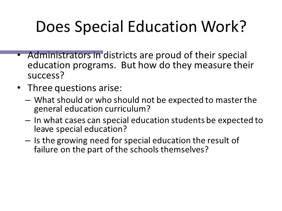 Does Special Education Work.