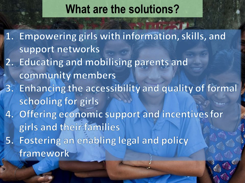 Girls Not Brides: The Global Partnership to End Child Marriage Our members are working in partnership to: – Raise awareness about the impact and solutions – Empower those seeking to end child marriage – Call for global action – Give girls a voice