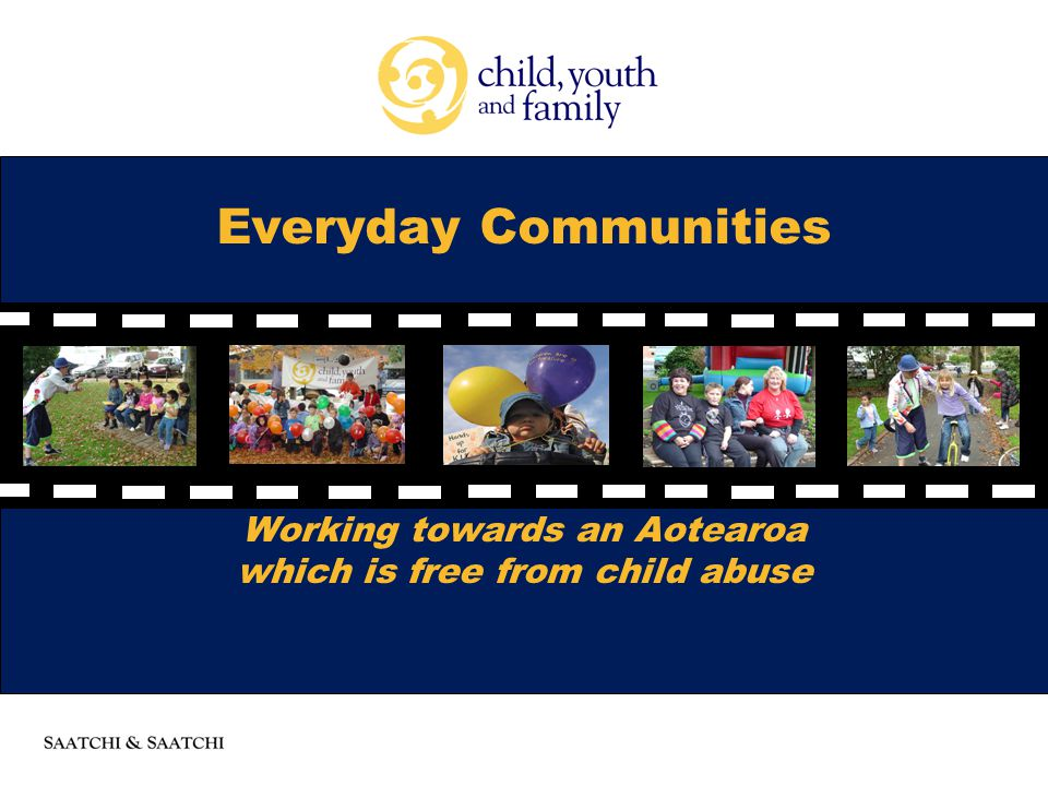 Everyday Communities Working towards an Aotearoa which is free from child abuse